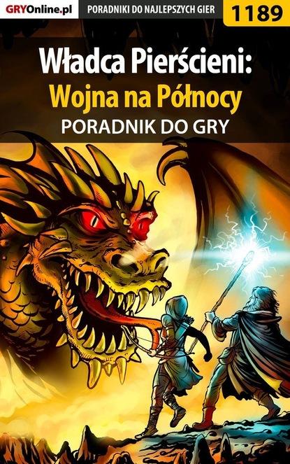 Piotr Deja «Ziuziek» Władca Pierścieni: Wojna na Północy paweł turalski turi władca pierścieni powrót króla