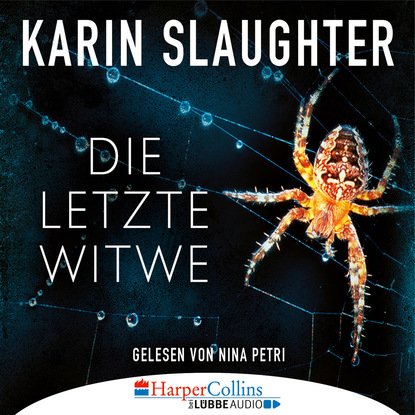 Karin Slaughter Die letzte Witwe - Georgia-Reihe 7 thomas lisowsky höllengold die schwerter die high fantasy reihe 1