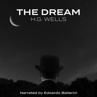 The Dream (Unabridged)