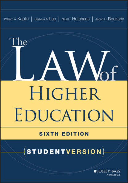William A. Kaplin The Law of Higher Education daniel wheeler w servant leadership for higher education principles and practices