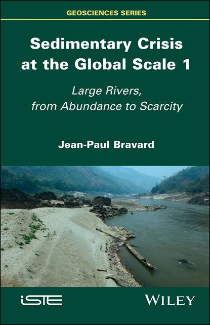 Фото - Jean-Paul Bravard Sedimentary Crisis at the Global Scale 1 wladyslaw altermann precambrian sedimentary environments