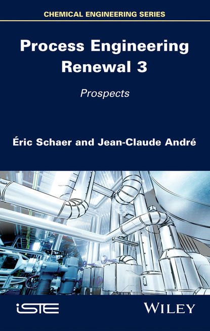 Jean-Claude André Process Engineering Renewal 3 недорого