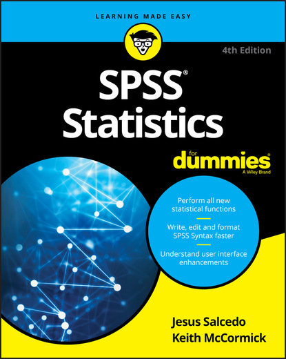 Keith McCormick SPSS Statistics For Dummies keith mccormick spss statistics for dummies