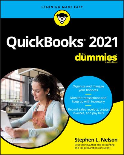 Фото - Stephen L. Nelson QuickBooks 2021 For Dummies stephen l nelson quickbooks 2015 all in one for dummies