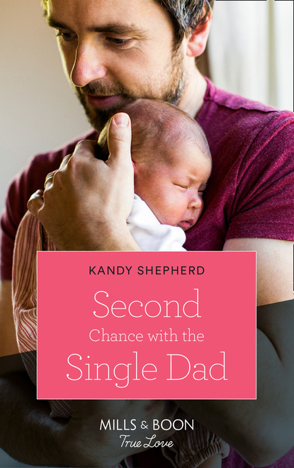 Kandy Shepherd Second Chance With The Single Dad the lost daughter
