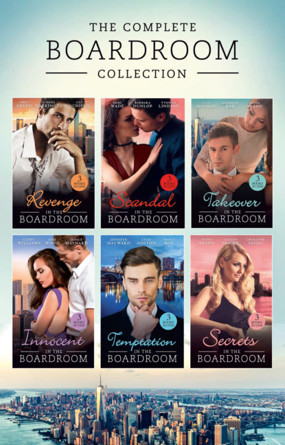 Кэтти Уильямс The Complete Boardroom Collection miranda lee bedded by the boss