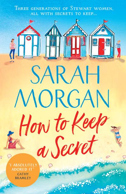 Sarah Morgan How To Keep A Secret a mother s secret