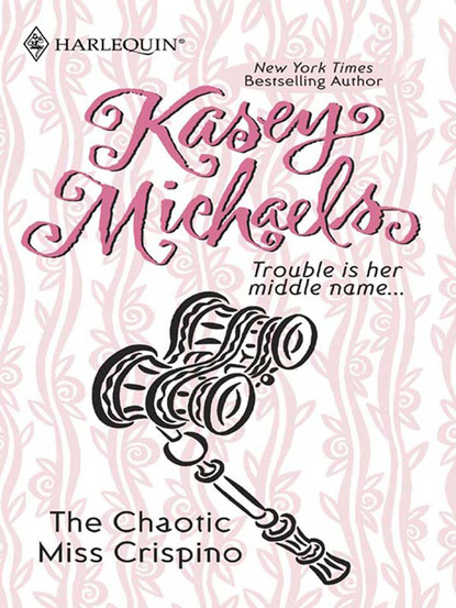 Фото - Kasey Michaels The Chaotic Miss Crispino sealed with a loving kiss