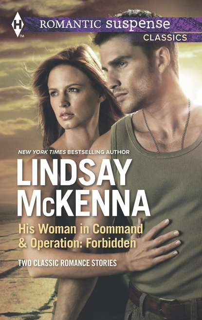His Woman in Command & Operations: Forbidden