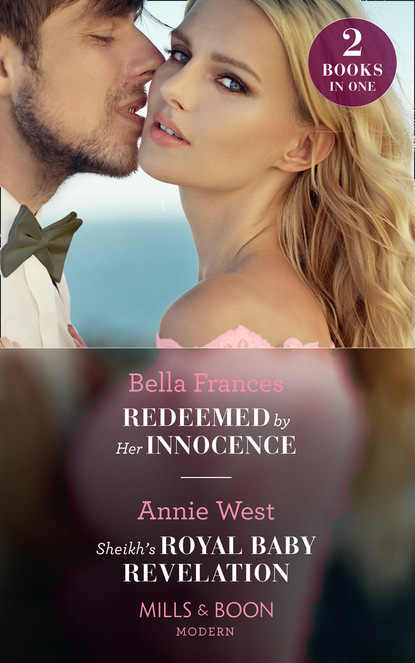 Redeemed By Her Innocence / Sheikh's Royal Baby Revelation