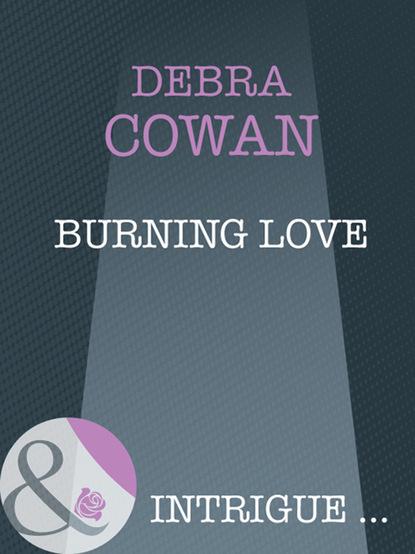 Debra Cowan Burning Love a m jack harris seize the day