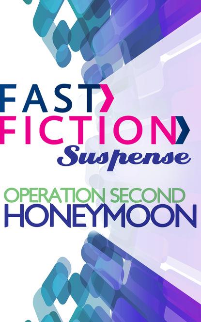 Operation Second Honeymoon