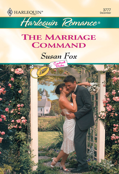 Фото - Susan Fox P. The Marriage Command claire thornton the wolf s promise