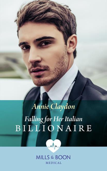 Фото - Annie Claydon Falling For Her Italian Billionaire cait london gabriel s gift