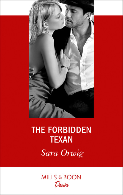 Sara Orwig The Forbidden Texan недорого