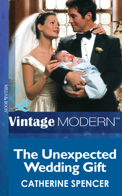 Фото - Catherine Spencer The Unexpected Wedding Gift karsten colbert that was unexpected