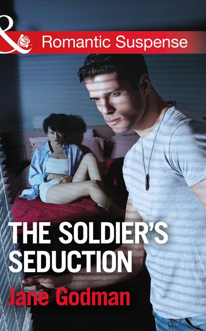Jane Godman The Soldier's Seduction