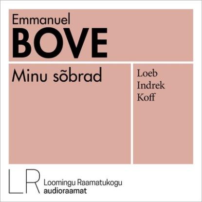 Emmanuel Bove Minu sõbrad