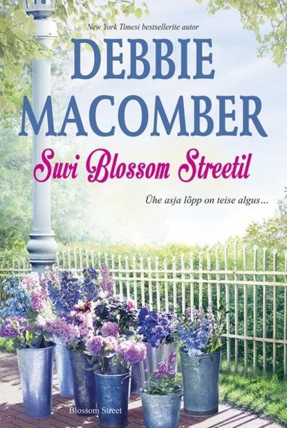 Suvi Blossom Streetil. Blossom Street, 6. raamat