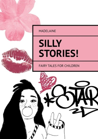 Madelaine Silly Stories! Fairytales for children
