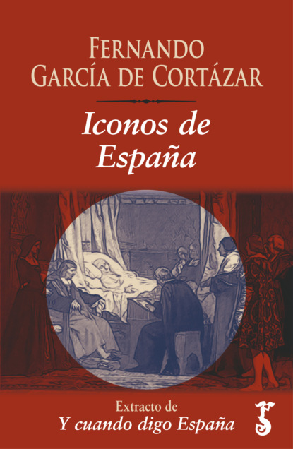 Fernando García de Cortázar Iconos de España juan guillermo gómez garcía rafael gutiérrez girardot y españa 1950 1953