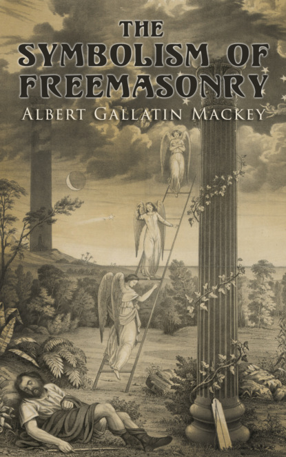 Albert Gallatin Mackey The Symbolism of Freemasonry robert freke gould the history of freemasonry its antiquities symbols constitutions customs etc vol i