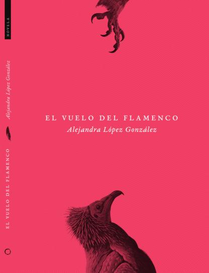 Alejandra López González El vuelo del flamenco ana cruz morillo coronado una mirada al cultivo de la quinua en el departamento de boyacá