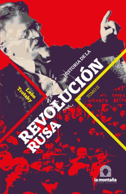 Leon Trotsky Historia de la Revolución Rusa Tomo II mónica ojeda historia de la leche