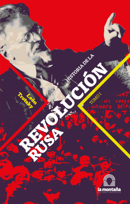 Leon Trotsky Historia de la Revolución Rusa Tomo I бонапарт м женская сексуальность de la sexualit e de la femme