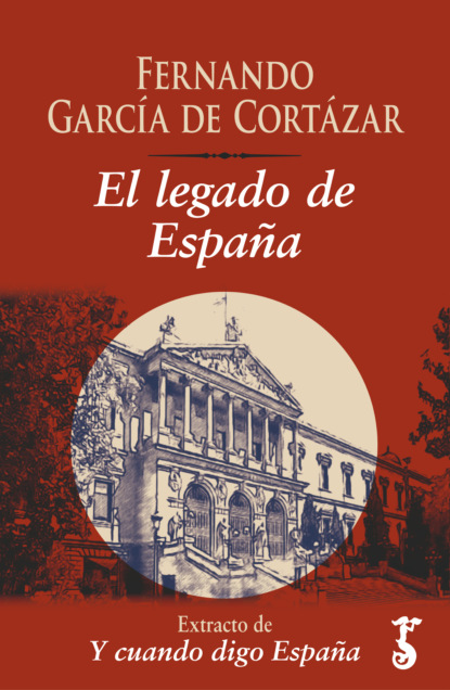 Фото - Fernando García de Cortázar El legado de España fernando garcía maroto arquitectura del miedo