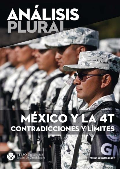 Juan Carlos Núñez Bustillos México y la 4T contradicciones y límites (Análisis plural) juan manuel molina mengíbar electricidad electromagnetismo y electrónica aplicados al automóvil tmvg0209