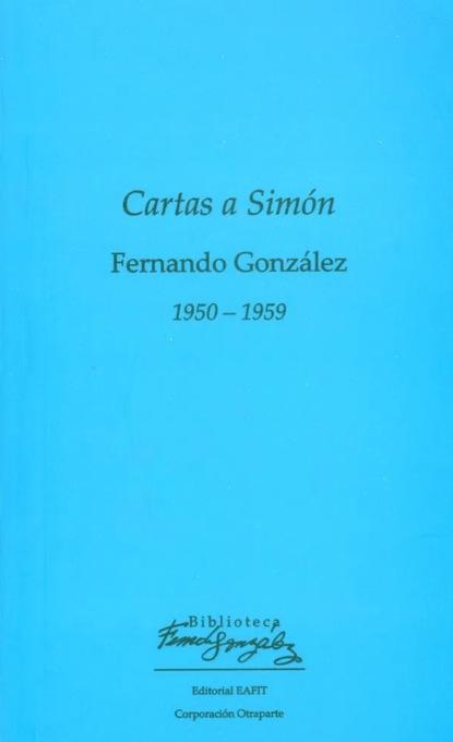 Fernando González Cartas a Simón 1950 – 1959 недорого