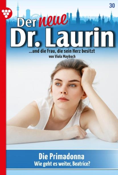 Der neue Dr. Laurin 30 – Arztroman