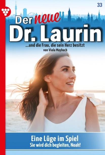Der neue Dr. Laurin 33 – Arztroman