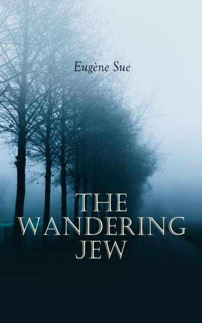 Эжен Сю The Wandering Jew cholera