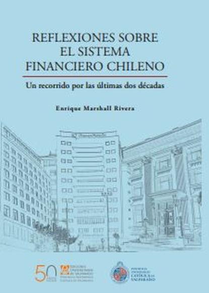 Enrique Marshall Rivera Reflexiones sobre el sistema financiero chileno недорого