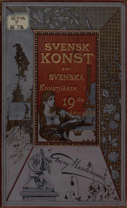 Georg Nordensvan Svensk konst och svenska konstnarer i nittonde arhundradet : Vol. I ruggiero leoncavallo i pagliacci vol 5