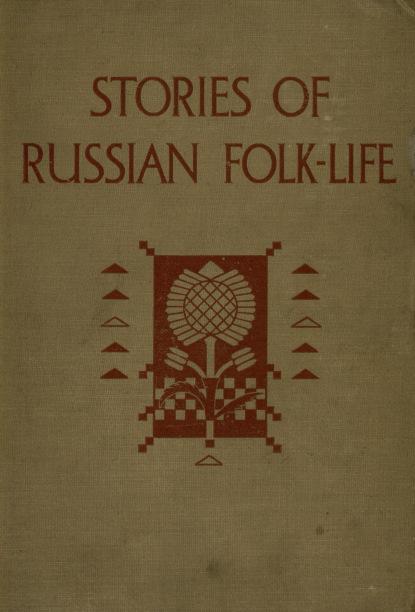 Donald Alexander Mackenzie Stories of Russian Folk-Life donald alexander mackenzie ancient man in britain