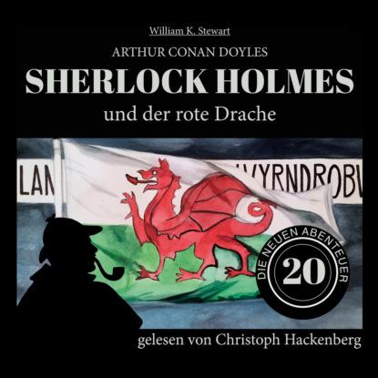Фото - Sir Arthur Conan Doyle Sherlock Holmes und der rote Drache - Die neuen Abenteuer, Folge 20 (Ungekürzt) sir arthur conan doyle sherlock holmes und der zorn zarathustras die neuen abenteuer folge 21 ungekürzt
