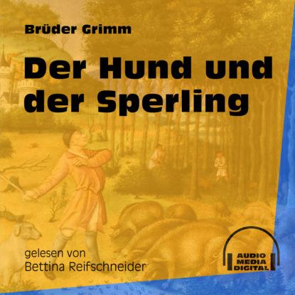 Brüder Grimm Der Hund und der Sperling (Ungekürzt) недорого