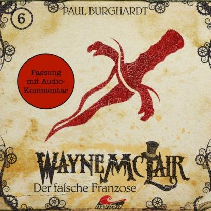 Фото - Paul Burghardt Wayne McLair - Fassung mit Audio-Kommentar, Folge 6: Der falsche Franzose paul burghardt twilight mysteries die neuen folgen folge 2 thanatos