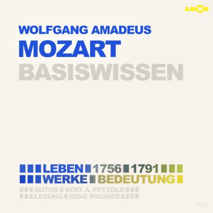 Bert Alexander Petzold Wolfgang Amadeus Mozart (1756-1791) Basiswissen - Leben, Werk, Bedeutung karl barth wolfgang amadeus mozart