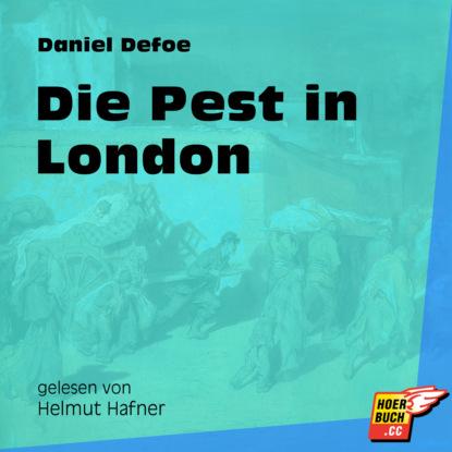 Die Pest in London (Ungek?rzt)