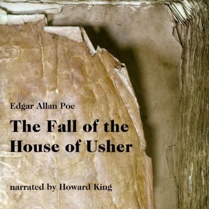 Эдгар Аллан По The Fall of the House of Usher (Unabridged) недорого