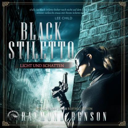 Raymond Benson Licht und Schatten - Black Stiletto, Band 2 (Ungekürzt) недорого