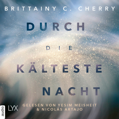 Brittainy C. Cherry Durch die kälteste Nacht - Compass-Reihe, Teil 1 (Ungekürzt) max seeck hexenjäger jessica niemi reihe teil 1 gekürzt