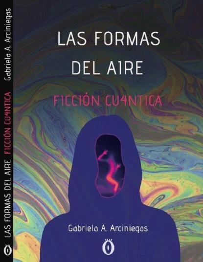 Gabriela Arciniegas Las formas del aire недорого