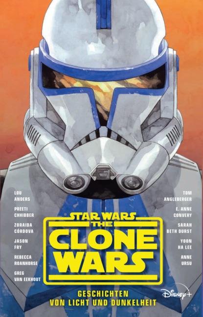 Фото - Anne Ursu Star Wars: The Clone Wars - Geschichten von Licht und Dunkelheit - Roman zur TV-Serie claudia gray star wars leia prinzessin von alderaan