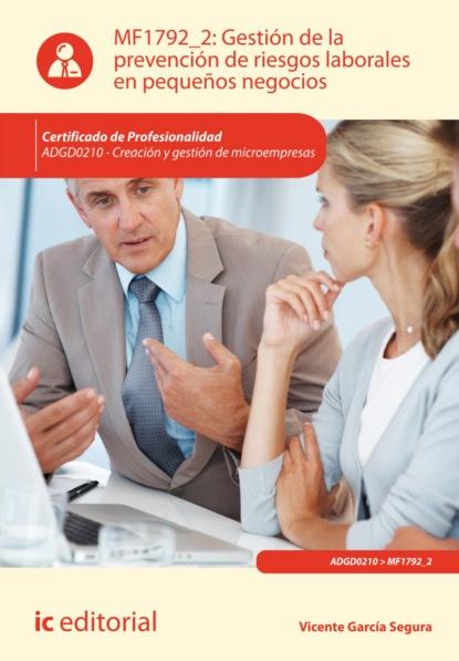 Фото - Vicente García Segura Gestión de la prevención de riesgos laborales en pequeños negocios. ADGD0210 sineace estudio de oferta formativa y demanda laboral vinculadas a la gestión de riesgos de desastres y cambio climático
