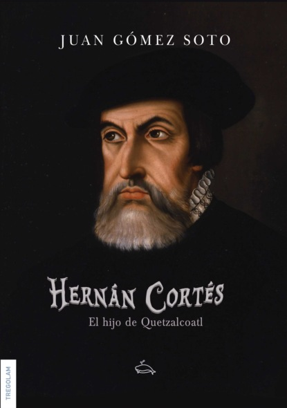 Фото - Juan Gomes Soto Hernán Cortés, el hijo de Quetzalcoatl martha elvira soto franco los caballos de la cocaína